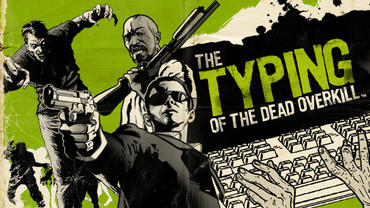 The-Typing-of-the-Dead---Overkill-1.jpg