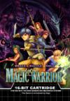 Brave Battle Saga - The Legend of the Magic Warrior