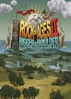 Rock of Ages II : Bigger & Boulder