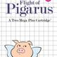 Flight of Pigarus
